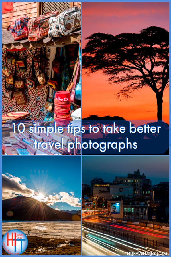 10 Tips To Take Better Travel Photos