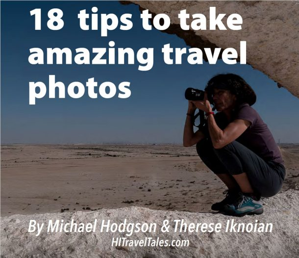 Tips To Take Amazing Travel Photos
