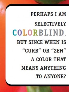 Color naming has michael feeling colorblind
