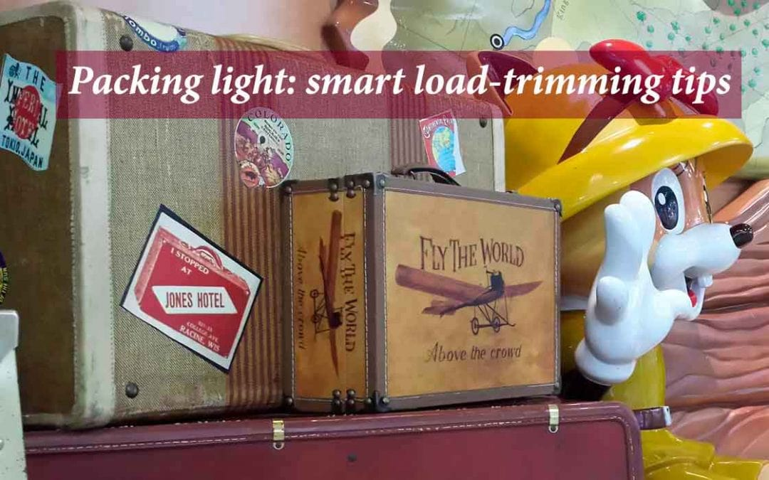 Packing light for travel: smart load-trimming tips