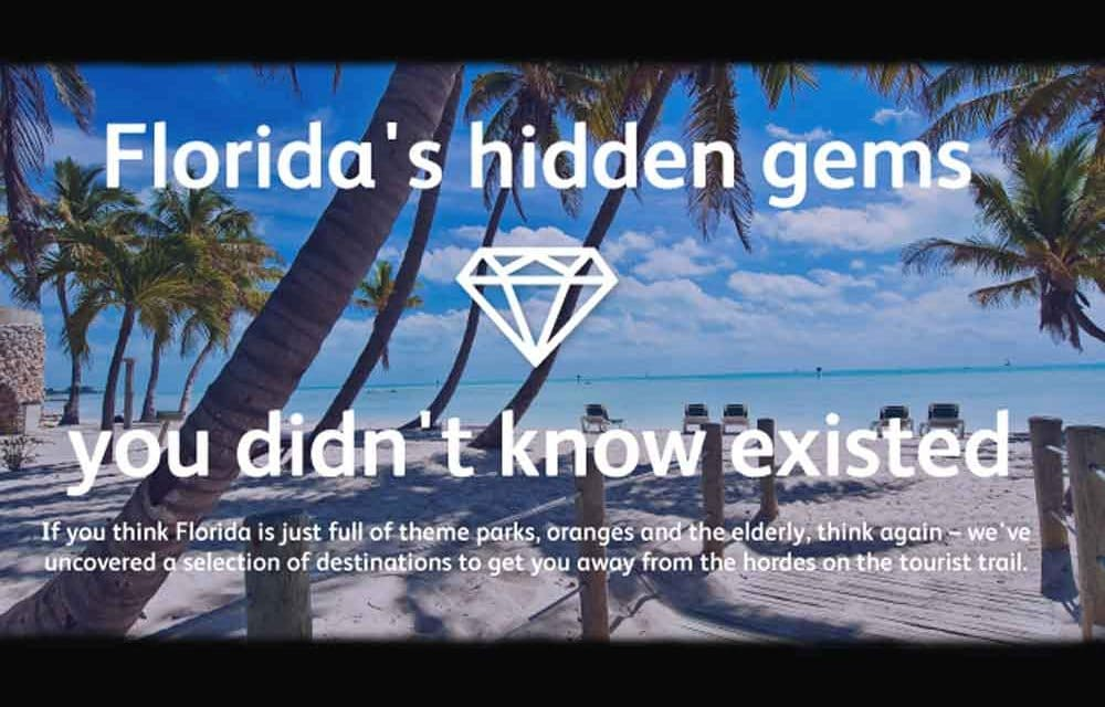 Florida's hidden gems: 10 more reasons to visit