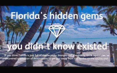Florida's hidden gems: 10 more reasons to visit