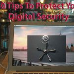 Digital security when traveling: 10 must-do tips (updated 07-21-17)