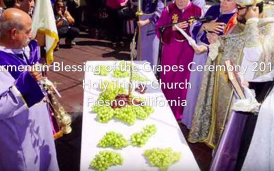 Armenian Blessing of the Grapes Ceremony 2016