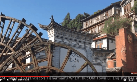 What to see in Lijiang – a quick video tour