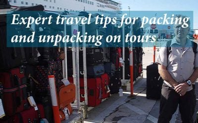Expert travel tips for packing and unpacking on tours