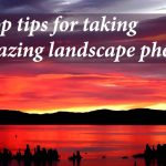 9 top tips for taking amazing landscape photos