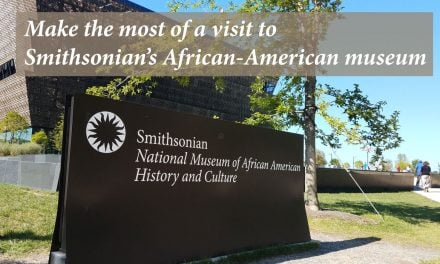 Make the most of a visit to Smithsonian's African-American museum