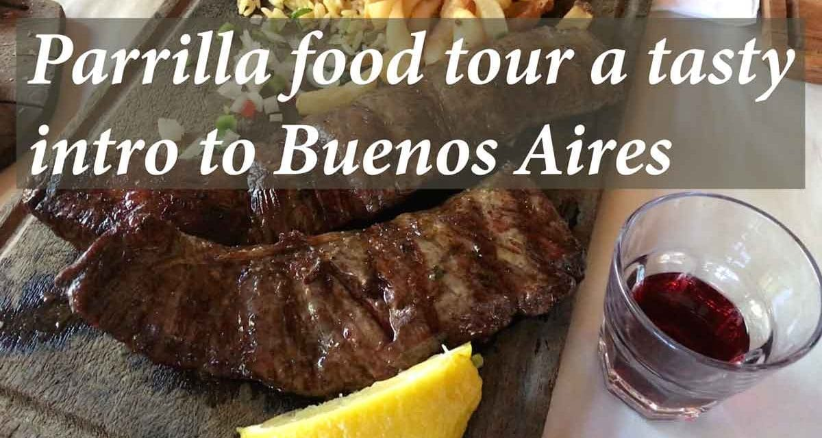 Parrilla food tour a tasty intro to Buenos Aires