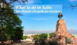 What to to in Salta ultimate city guide cover image