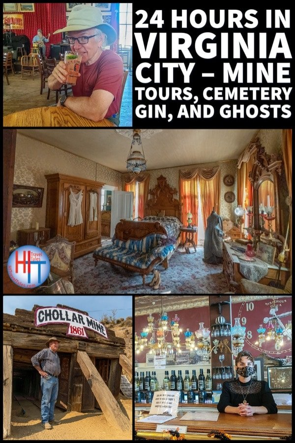 24 Hours In Virginia City – Mine Tours Cemetery Gin And Ghosts