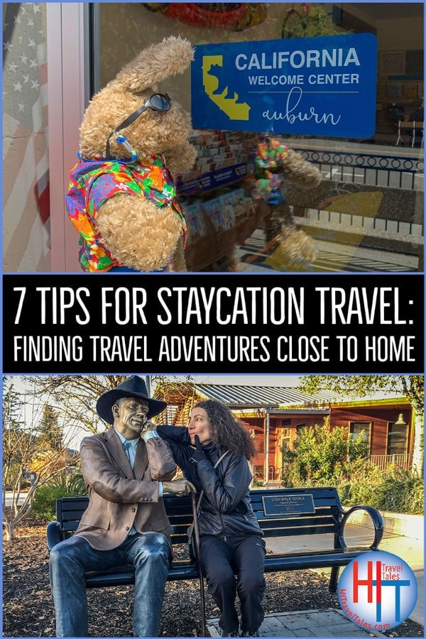 7 Tips For Staycation Travel Finding Travel Adventures Close To Home