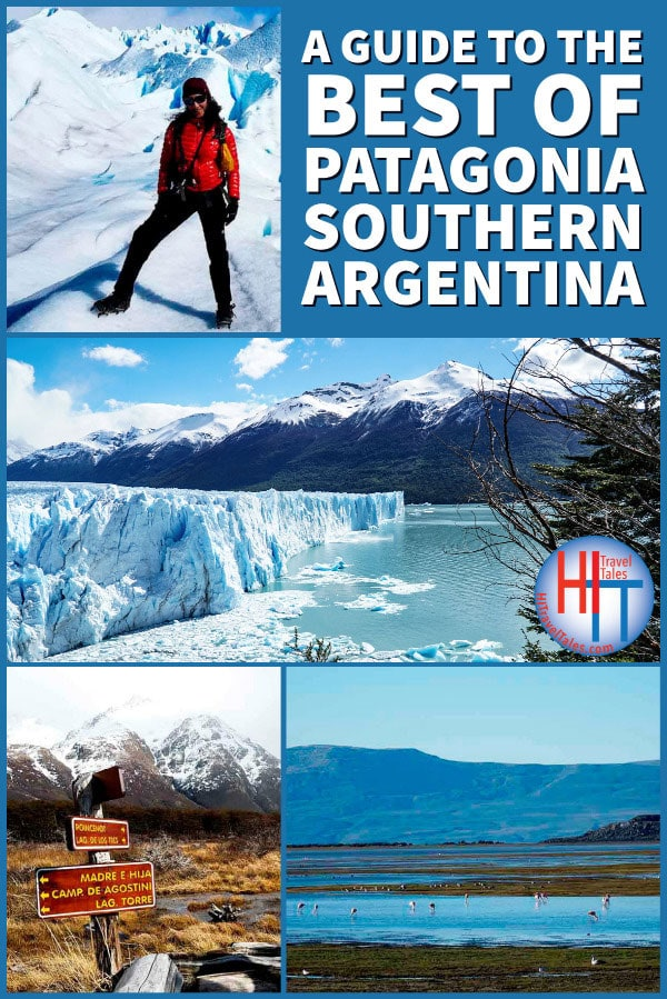 A Guide To The Best Of Patagonia Southern Argentina