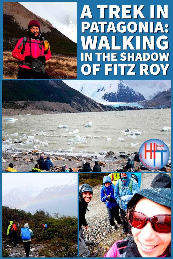 A Trek In Patagonia Walking In The Shadow Of Fitz Roy