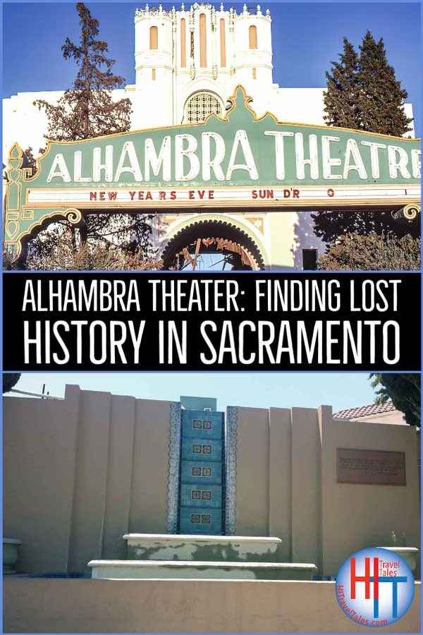 Alhambra Theater Travelers Can Find Lost History In Sacramento