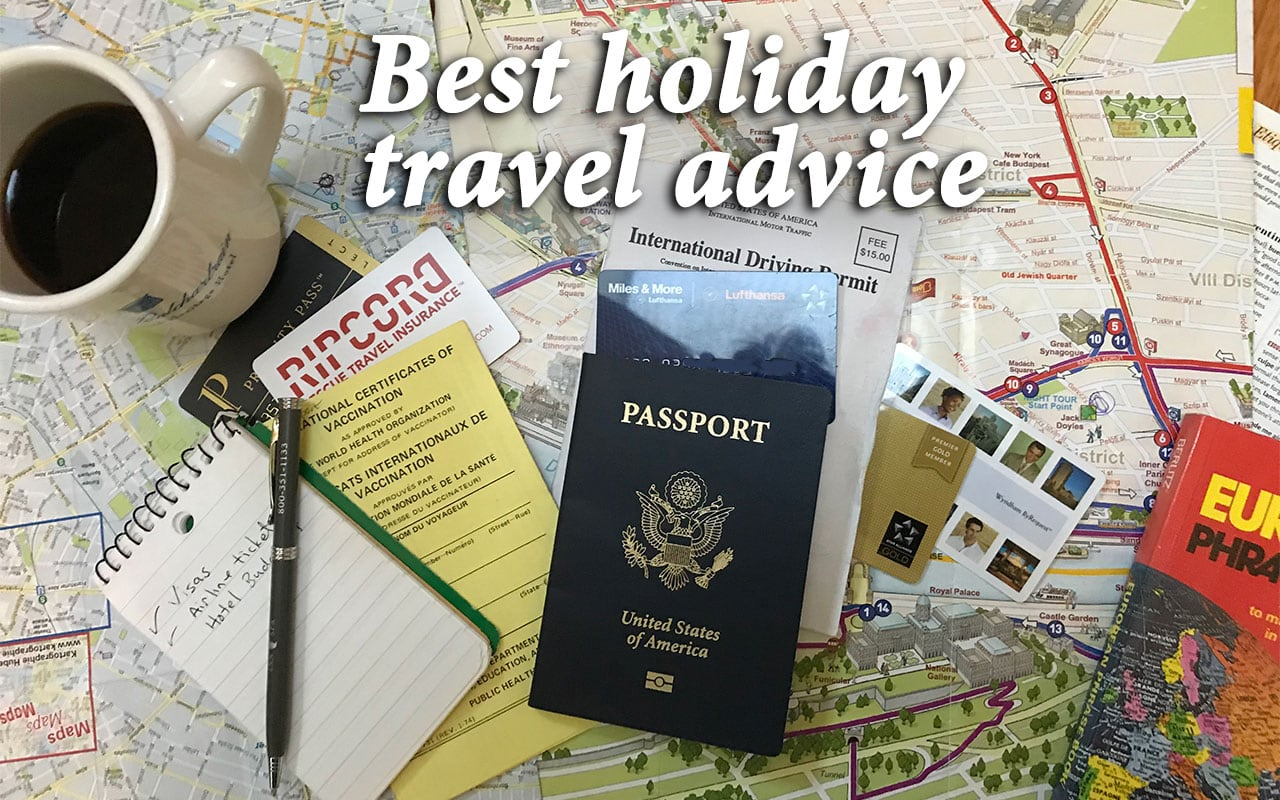 best holiday travel advice stay healthy stress free and safe