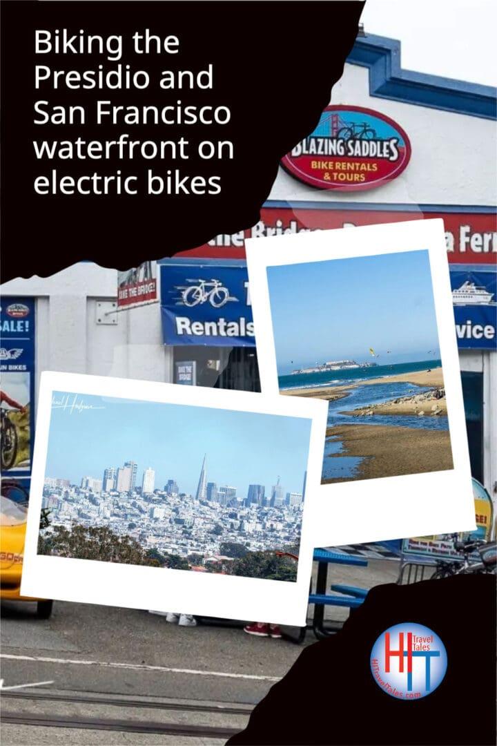 Biking The Presidio And San Francisco Waterfront On Electric Bikes From Blazing Saddles