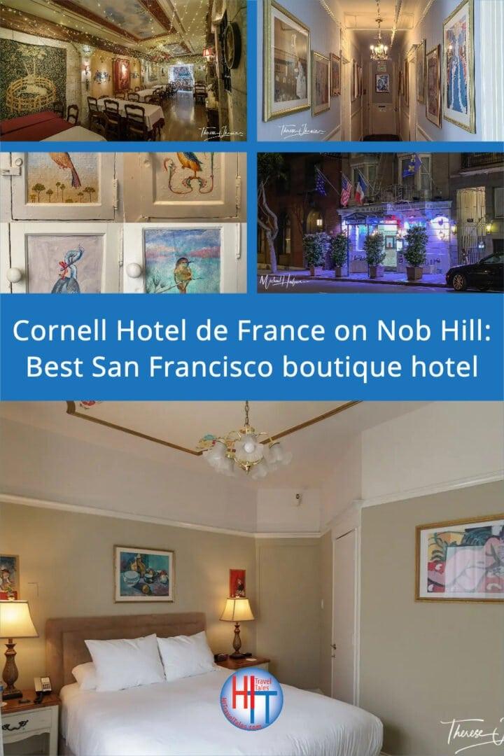 Cornell Hotel De France On Nob Hill Best San Francisco Boutique Hotel