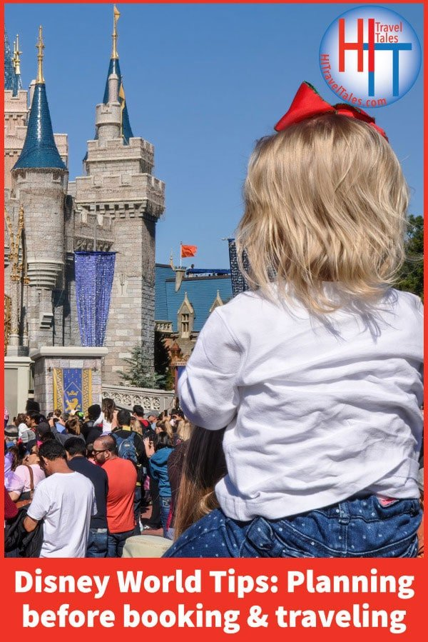 Disney World Tips Planning Before Booking And Traveling