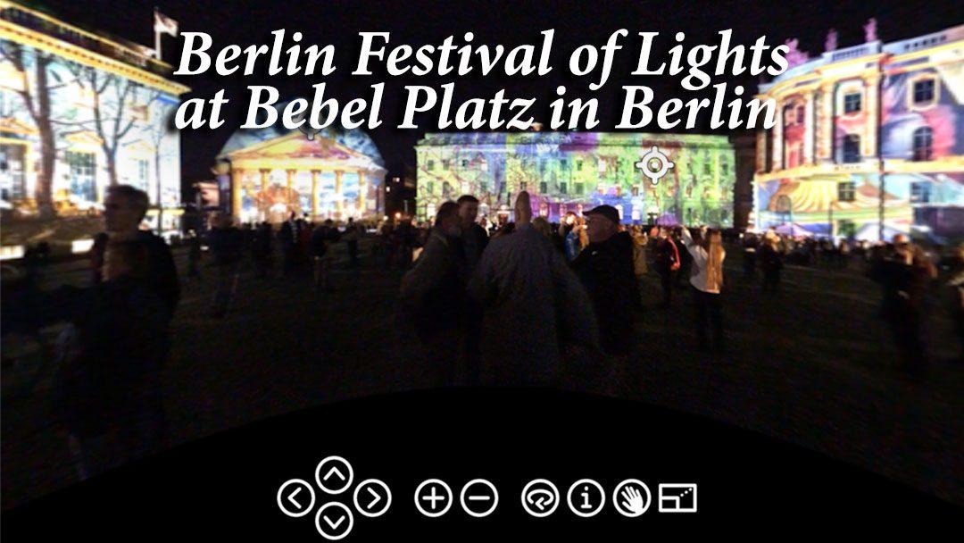 Berlin Festival of Lights at Bebel Platz in 360