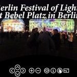 Berlin Festival of Lights at Bebel Platz in 360