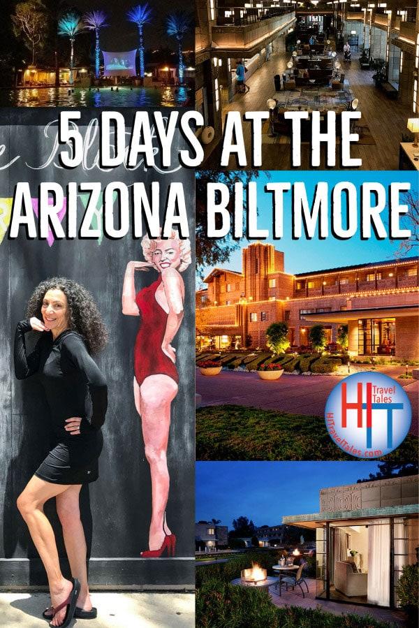 Five Days At Arizona Biltmore Resort Phoenix
