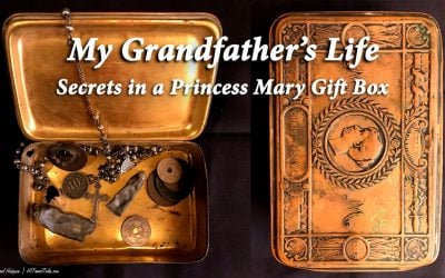 My grandfather's life – Secrets in a 1914 Princess Mary gift box