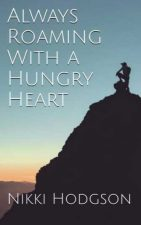 Slow travel essay is part of Nikki's Hungry Heart book