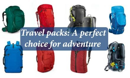Travel Packs: A perfect choice for adventurous travel