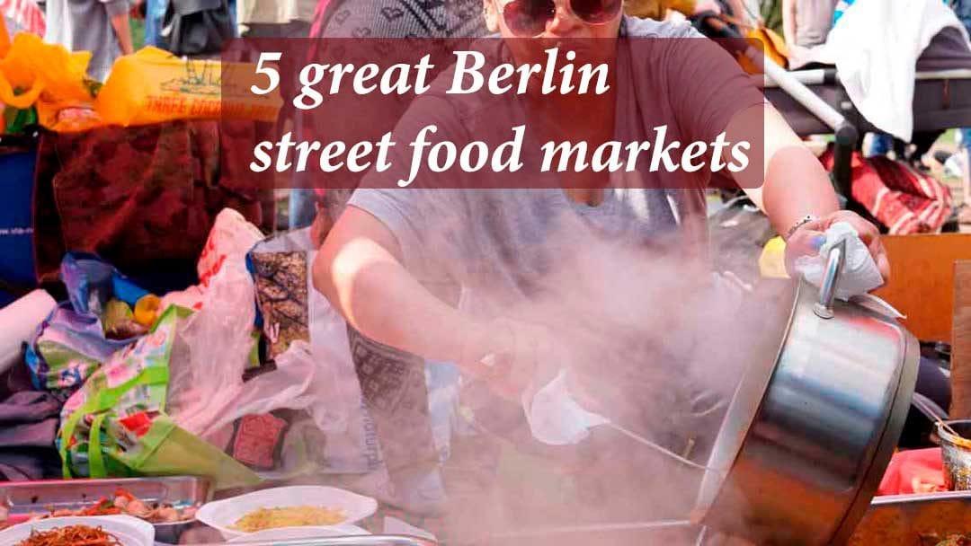 5 great Berlin street food markets