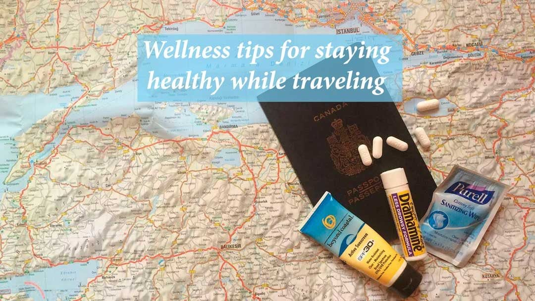 Wellness tips for staying healthy while traveling