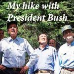 Remembering George H.W. Bush — My hike with President Bush