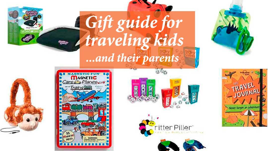 Gift guide for traveling kids (and their parents)