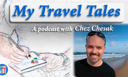 Chez Chesak is our guest on My Travel Tales
