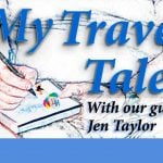 Jen Taylor is our guest on My Travel Tales