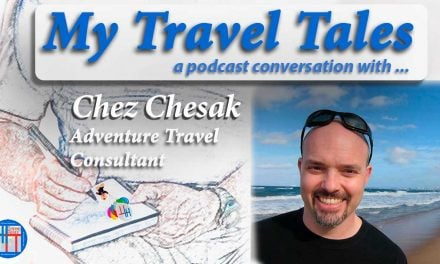 My Travel Tales with Chez Chesak
