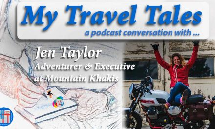 My Travel Tales with Jen Taylor