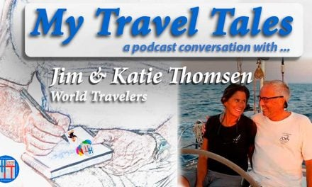 My Travel Tales with Katie and Jim Thomsen