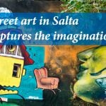 Street art in Salta captures the imagination