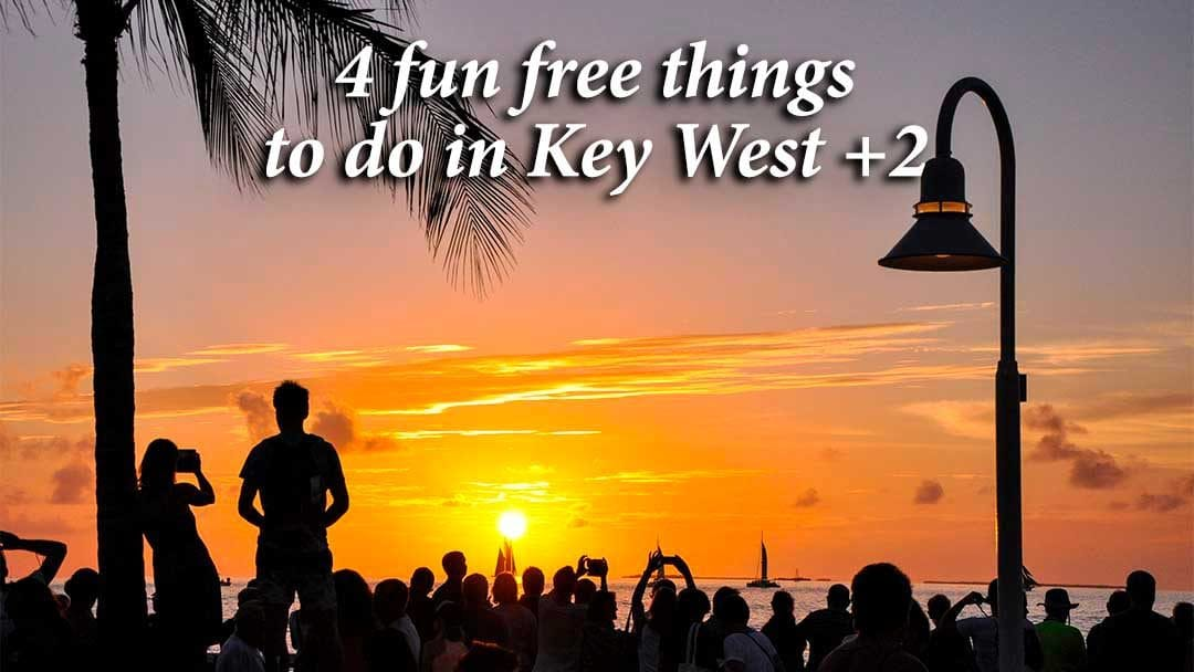 Sunset at Mallory Square is free things to do in key west