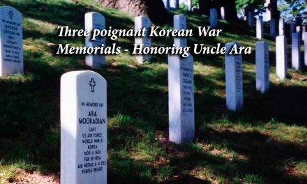 Three poignant Korean War Memorials: Honoring Uncle Ara