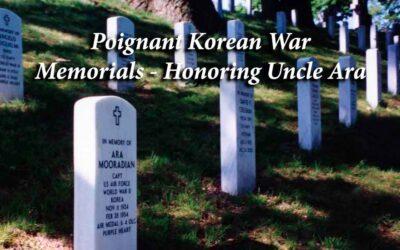Poignant Korean War Memorials: Honoring Uncle Ara