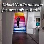 Urban Nation museum for street art in Berlin turns city into gallery