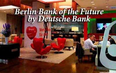 Berlin Bank of the Future by Deutsche Bank