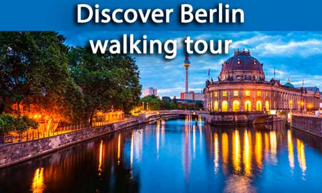 Discover Berlin walking tour: shortlist of top sites