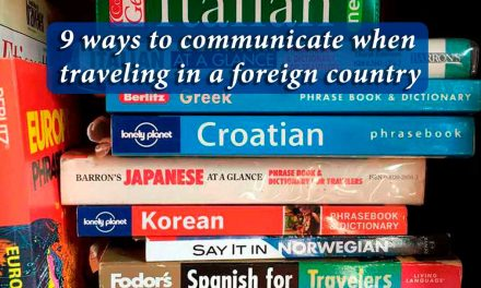 9 ways to communicate when traveling in a foreign country