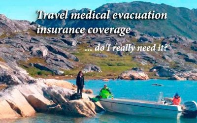 Travel medical evacuation insurance coverage – do I really need it?