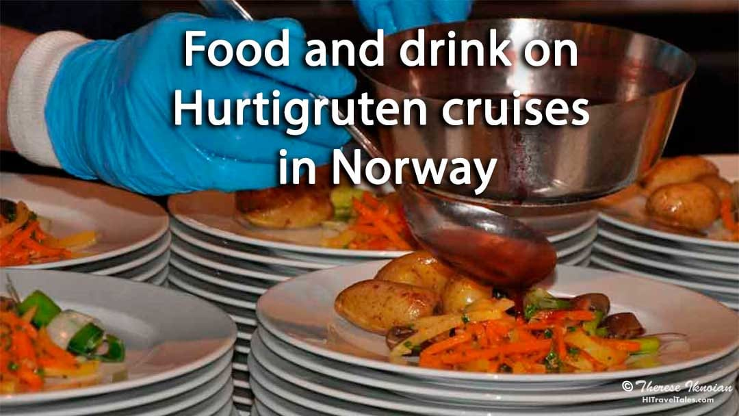 Food and drink on Hurtigruten cruises in Norway