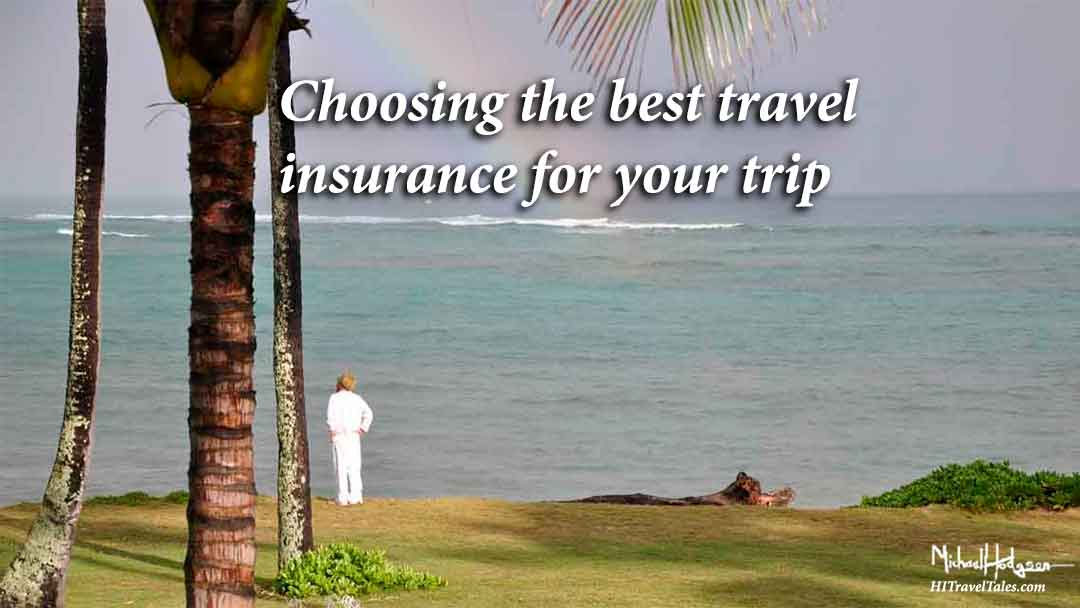 Choosing the best travel insurance for your trip