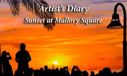 Artist's Diary – Mallory Square sunset celebration